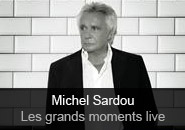 Michel Sardou - album Les Grands Moments Live