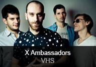 X Ambassadors - album VHS