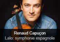 Renaud Capuçon - album Lalo: Symphonie espagnole - Bruch: Violin Concerto