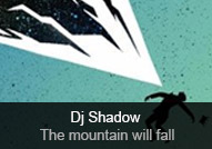 Dj Shadow - album The Mountain Will Fall