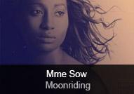 Mme Sow - album Moonriding