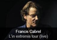 Francis Cabrel - album L'In Extremis Tour (Live)