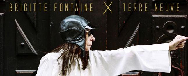 Brigitte Fontaine - Terre neuve