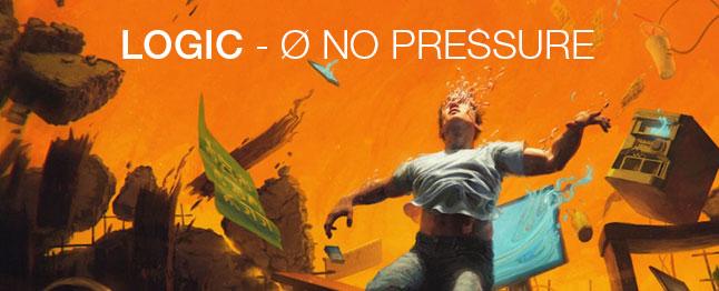 Logic - No pressure