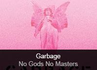 Garbage - album No Gods No Masters