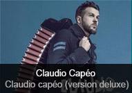 Claudio Capéo - album Claudio Capéo (version deluxe)
