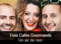 Trois Cafés Gourmands - album Un air de rien