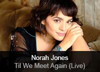 Norah Jones - album ?Til We Meet Again (Live)